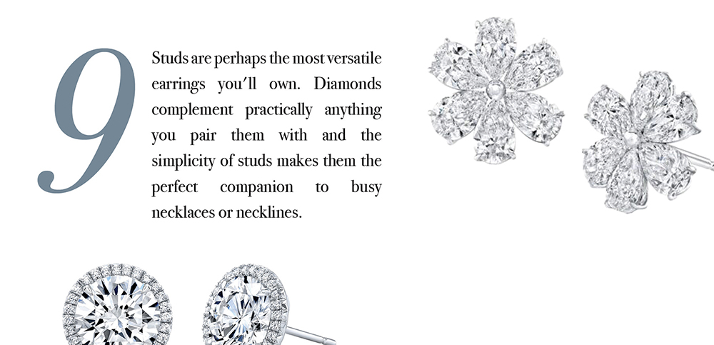 Your Jewelry Wardrobe Tip #9: Studs are perhaps the most versatile earrings you'll own.